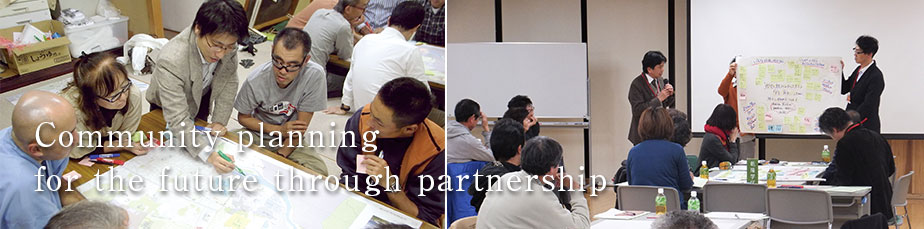 Community planning for the future through partnership.